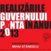 """Mihai Stănescu expune grafică și lansează volumul """"Realizările Guvernului Ponta în anul 2013"""""""