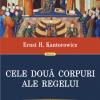 """""""Cele două corpuri ale regelui"""", de Ernst H. Kantorowicz, a apărut și în limba română"""