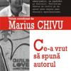 Marius Chivu se întâlnește cu cititorii din țară