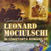 """Volumul """"Generalul Leonard Mociulschi în conștiința românilor"""", a doua ediție"""