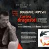 """Bogdan O. Popescu lansează """"Cartea dragostei"""""""