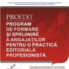 """Centrul Naţional """" Proedit"""" deschide sesiunea de formare a angajaților din domeniul editorial"""