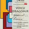 "Voicu Dragomir expune ""Geometrii lirice"""
