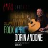 """""""Folkapril cu Dorin Andone"""", la Andalivia Art Club"""