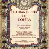 """Înscrierile la Concursul Internaţional """"Le Grand Prix de l'Opéra"""", pe ultima sută de metri"""