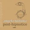"""Angela Furtună lansează """"Post-hipnotice"""" la București"""