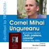 """Cornel Mihai Ungureanu este """"Scriitor la Tradem"""""""