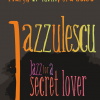 """Jazz for a secret lover"", cu Ana-Cristina Leonte şi  Albert Tajti"