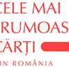 """Se caută """"Cele mai frumoase cărţi din România"""" 2014"""
