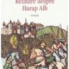 """""""Relatare despre Harap Alb"""", de Stelian Ţurlea, lansat la București"""
