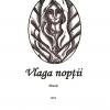 """Vlaga nopţii"" de Dumitru Grigore"
