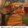 """""""Peisajul unui vis"""", expoziție Laura Lucia Mihalca"""