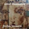 """""""Omul dinăuntru"""", o expoziție de pictură marca Ștefan Strâmtu"""