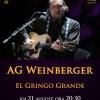 AG Weinberger, în recitalul EL GRINGO GRANDE
