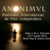 Festivalul Internaţional de Film Independent Anonimul, anul acesta în Bucureşti