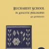 """Bucharest School in Analytic Philosophy. An Anthology"", va fi lansat la Caravana EUB"