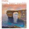 """""""Malta – muze, îngeri, mandale"""", o expoziţie de Cristina Ţurlea"""