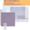 """""""Nouvelles approches de la rationalité. Défis contemporains des sciences humaines et sociales"""""""