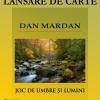 """""""Joc de umbre şi lumini"""" de Dan Mardan"""