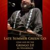 LATE SUMMER GREEN GO 2.0., cu AG Weinberger