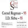 Colocviul: Cercul literar de la Sibiu – Cornel Regman – 95, I.D. Sîrbu – 95, la Teatrul Odeon