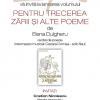 """Elena Dulgheru lansează """"Pentru trecerea zării și alte poeme"""""""