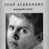 """Ioan Alexandru – monografie critică "" de Aurel Hancu"