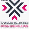 Ceremonia de închidere a evenimentului Săptămâna Culturală a Mexicului