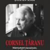 """Ștefan Angi lansează """"Cornel Țăranu. Mărturisiri mozaicate, studii și eseuri"""""""