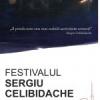 """""""Consecinţa indiferenţei, promisiunilor neonorate, neruşinării anumitor oameni politici"""": Festivalul Sergiu Celibidache nu se va mai organiza!"""