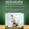 """""""Ortografia pe înțelesul școlarilor"""" va fi lansată la Târgul de rechizite şi manuale şcolare Excelsior"""