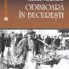"""""""Odinioară în Bucureşti"""" de Nicolae Vătămanu"""