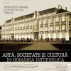 """Simpozionul național """"Artă, societate și cultură în România interbelică"""", la Muzeul de Artă Timișoara"""