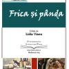 """Florin Constantin Pavlovici lansează volumul """"Frica și pânda"""""""