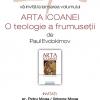"""Editura Sophia lansează """"Arta icoanei. O teologie a frumuseții"""", de Paul Evdokimov"""