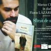 Marius Chivu în dialog cu Florin Lăzărescu, la Iași
