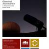 Observații astronomice, la Palatul Suţu și Palatul Voievodal Curtea Veche