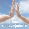 """Daniela Ştefănescu lansează """"Două supravieţuitoare"""""""