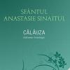 """Lansarea volumului """"Călăuza. Îndrumar hristologic"""", de Sfântul Anastasie Sinaitul, la Librăria Sophia"""