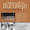 """Editura Vremea lansează volumul """"Odinioară în Bucureşti"""", de Nicolae Vătămanu"""