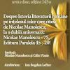 Cu Nicolae Manolescu, despre Istoria literaturii române pe înţelesul celor care citesc; la o dublă aniversară: Nicolae Manolescu – 75, Editura Paralela 45 – 20!