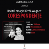 "Soprana Leontina Văduva lansează albumul ""Verdi-Wagner: Corespondențe"""