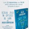 """Lansare de carte: """"Ocolul zilei în optzeci de lumi"""", de Julio Cortázar"""