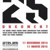 """Expoziția """"25. document"""", la Atelier 030202"""