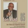 """Lansarea volumului """"Ion Vlad sub imperiul lecturii"""", la USR Cluj"""