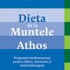 """""""Dieta de la Muntele Athos"""", de Richard Storey"""