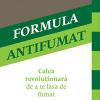 """""""Formula antifumat- Calea revoluționară de a te lăsa de fumat!"""", de Robert West"""
