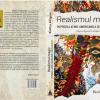 """""""Realismul magic în proza latino-americană a secolului XX. (Re)configurări formale şi de conţinut"""", de Rodica Grigore"""