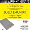 """""""Dublă expunere"""", cu Dumitru Gorzo şi Thomas Ciulei"""