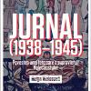 """""""Jurnal (1938-1945). Povestea unei fete care a supraviețuit Holocaustului"""", de Helga Weissová"""
